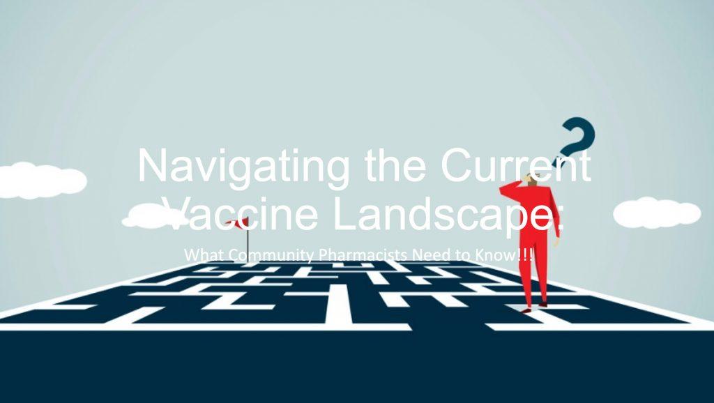 Navigating the Vaccine Landscape